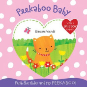 Garden Friends (Peekaboo Baby) [Board book]