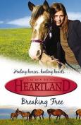 Breaking Free (Heartland S.)