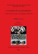 Archaeology of the Clay Tobacco Pipe Xix. Les Pipes de la Quarantaine: Fouilles du Port Antique de Pomegues (Marseille)