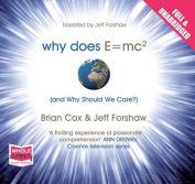 Why Does E=mc2 and Why Should We Care? [Audio]