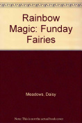 Rainbow Magic: Funday Fairies