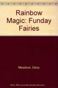 Rainbow Magic: Funday Fairies