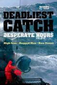 The Deadliest Catch