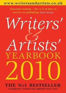 Writers' and Artists' Yearbook 2010: 2010 (Writers' and Artists')