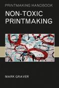 Non-toxic Printmaking
