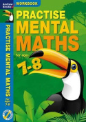 Practise Mental Maths 7-8 Workbook