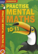 Practise Mental Maths for Ages 10-11