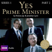 Yes Prime Minister: Part 2 [Audio]