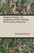 Dangerous Deceits - An Examination of the Teaching of Our Article Thirty-One
