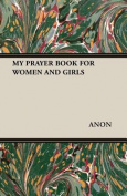 My Prayer Book for Women and Girls