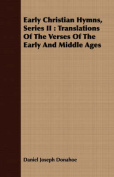 Early Christian Hymns, Series II
