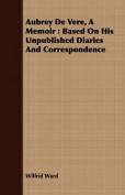 Aubrey de Vere, a Memoir