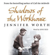 Shadows of the Workhouse [Audio]