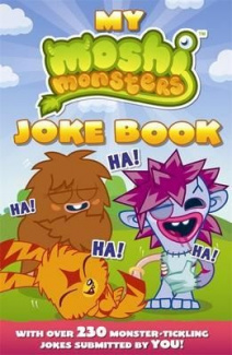 Moshi Monsters: My Moshi Monsters Joke Book: with Over 230 Monster-tickling Jokes Submitted by You! (Moshi Monsters)