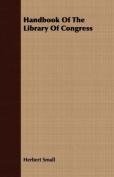 Handbook of the Library of Congress