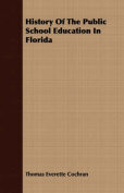 History of the Public School Education in Florida
