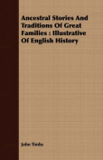 Ancestral Stories and Traditions of Great Families