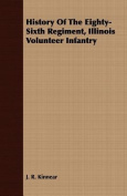 History of the Eighty-Sixth Regiment, Illinois Volunteer Infantry