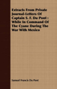 Extracts from Private Journal-Letters of Captain S. F. Du Pont