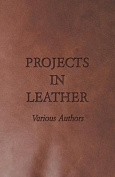 Projects in Leather