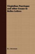 Virginibus Puerisque and Other Essays in Belles Lettres