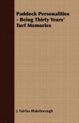 Paddock Personalities - Being Thirty Years' Turf Memories