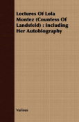 Lectures of Lola Montez (Countess of Landsfeld)