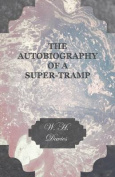 The Autobiography of a Super-Tramp.