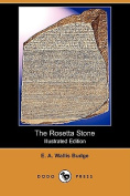The Rosetta Stone (Illustrated Edition)
