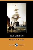 South with Scott (Dodo Press)