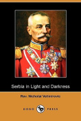 Serbia in Light and Darkness