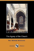 The Agony of the Church