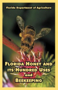 Florida Honey and Its Hundred Uses and Beekeeping