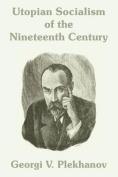 Utopian Socialism of the Nineteenth Century