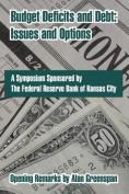 Budget Deficits and Debt