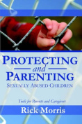 Protecting & Parenting Sexually Abused Children