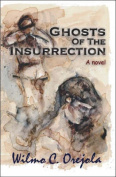 Ghosts of the Insurrection