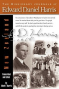The Missionary Journals of Edward Daniel Harris