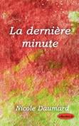 La Derniere Minute [FRE]