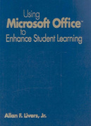Using Microsoft Office to Enhance Student Learning [With CDROM]