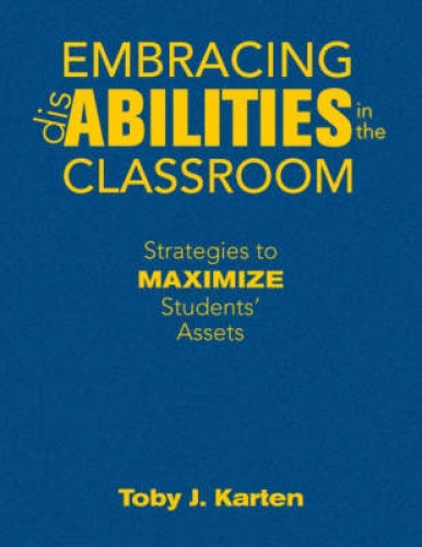Embracing Disabilities in the Classroom: Strategies to Maximize Students' Assets