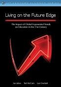 Living on the Future Edge