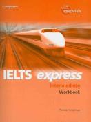 IELTS Express Intermediate Workbook 1st ed