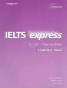 IELTS Express Upper Intermediate Teacher's Guide