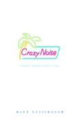 Crazy Noise