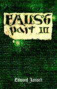 Faust: pt.III