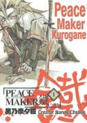Peacemaker Kurogane: v. 1