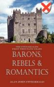 Barons, Rebels & Romantics