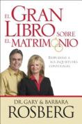 El Gran Libro Sobre el Matrimonio [Spanish]