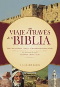 Un Viaje A Traves de la Biblia = Victor Journey Through the Bible [Spanish]